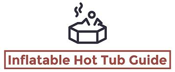 Inflatable Hot Tub Reviews: The Best Blow Up Hot tubs